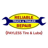 Reliable Truck & Trailer Repair (Payless Tires and Lube)